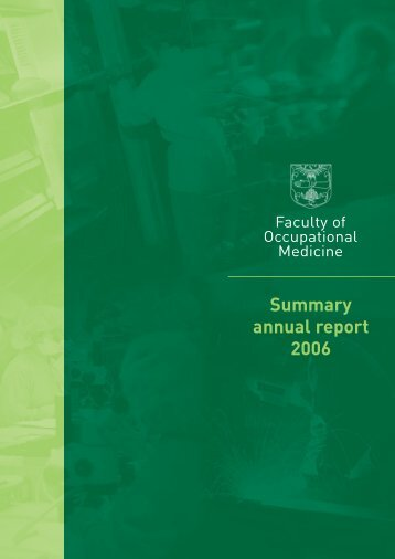 FOM Annual Report 2006 - Faculty of Occupational Medicine