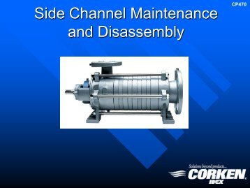 Disassembly & Assembly Instructions for Side Channel ... - Corken