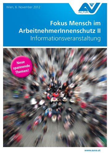Fokus Mensch im ArbeitnehmerInnenschutz II Informationsveranstaltung