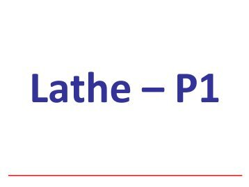 03Lathe-Part 1.pdf
