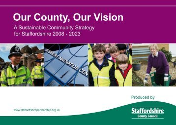 Our County, Our Vision - Staffordshire Parish Councils' Association