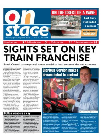 The newspaper of Stagecoach Group Issue 72 Autumn