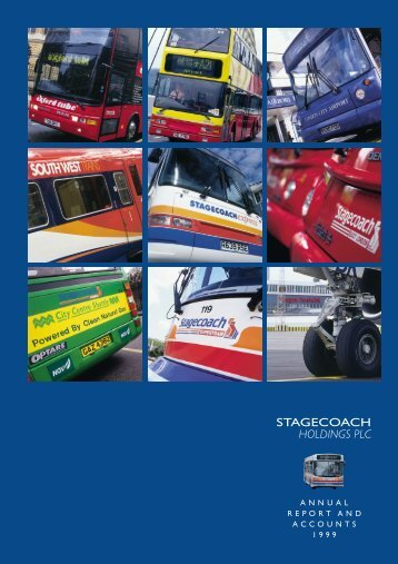 ANNUAL REPORT AND ACCOUNTS 1999 - Stagecoach Group