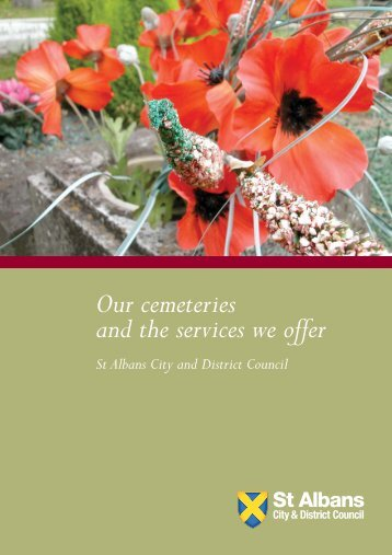 Our cemeteries and the services we offer - St Albans City & District ...