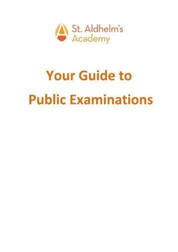 Your Guide to Public Examinations - St. Aldhelm's Academy