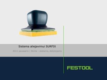 SURFIX oil dispenser - įrankių tiekimo centras