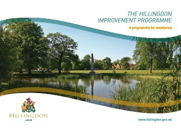 the hillingdon improvement programme - London Borough of ...