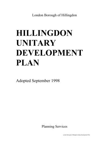 HILLINGDON UNITARY DEVELOPMENT PLAN - London Borough ...