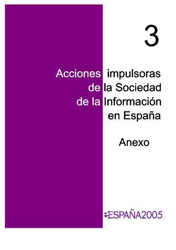 Acciones impulsoras de la Sociedad de la Información en España ...