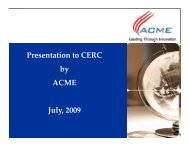 Presentation to CERC by ACME July, 2009 - Central Electricity ...