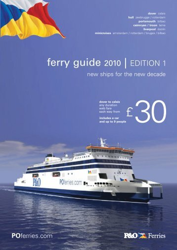 ferry guide 2010 | EDITION 1 - P&O Ferries