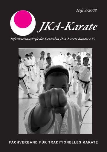 Heft 3/2008 - Deutscher JKA-Karate-Bund e.V.