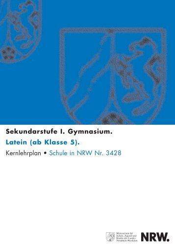 Kernlehrplan Latein ab Klasse 5 - Standardsicherung NRW