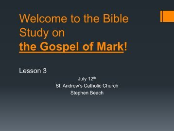 the Gospel of Mark! - St. Andrew Catholic Church
