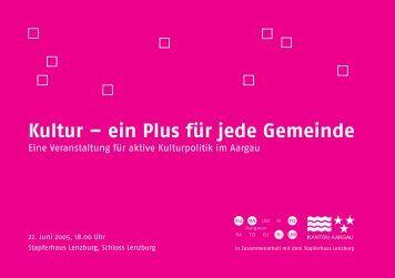Kultur – ein Plus für jede Gemeinde - Stapferhaus Lenzburg