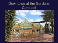 Downtown at the Gardens Carousel