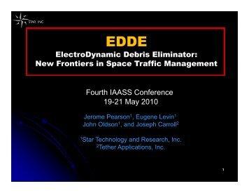 ElectroDynamic Debris Eliminator (EDDE) - Star Technology and ...