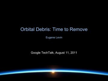 Orbital Debris: Time to Remove - Star Technology and Research