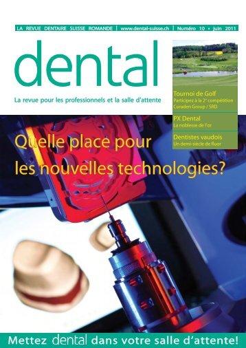 Quelle place pour les nouvelles technologies? - dental suisse