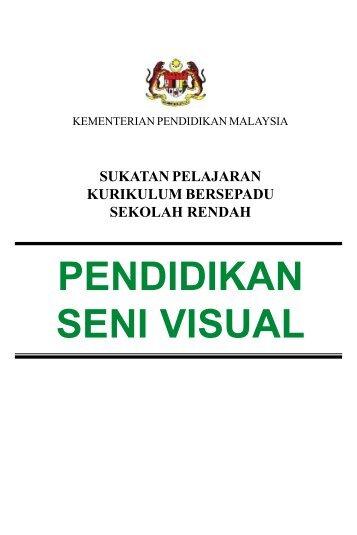 PENDIDIKAN SENI VISUAL - Kementerian Pelajaran Malaysia