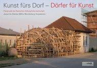Kunst fürs Dorf – Dörfer für Kunst