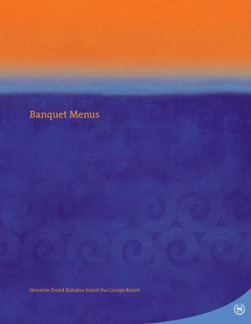 banquet menus - Starwood Hotels & Resorts Worldwide, Inc.