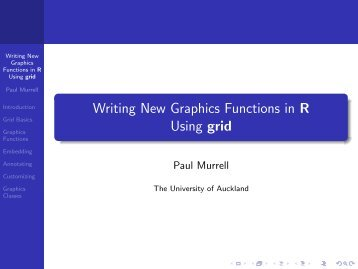 Writing New Graphics Functions in R Using grid - The University of ...