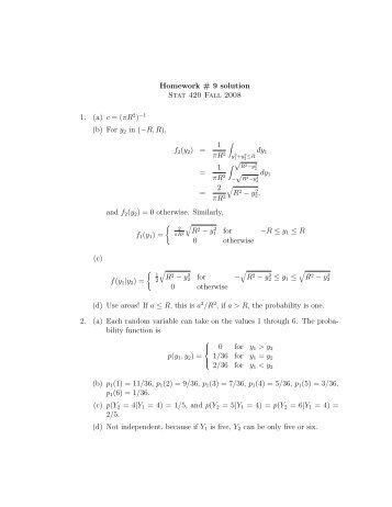 Homework # 9 solution Stat 420 Fall 2008 1. (a) c = (πR (b) For y2 in ...