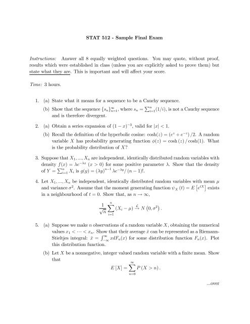 STATISTICS 512 SAMPLE FINAL EXAM Instructions: Answer all