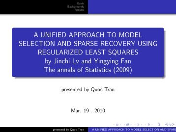 A UNIFIED APPROACH TO MODEL SELECTION AND SPARSE ...