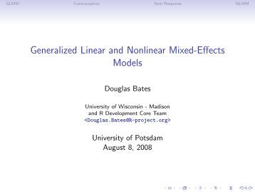 dissertation on generalized linear mixed model Generalized linear models with random effects, also known as generalized linear mixed models (glmm), are used in situations where one needs to relate a non-normal response variable to a set of predictors and the responses are correlated.