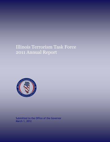 Illinois Terrorism Task Force 2011 Annual Report - State of Illinois
