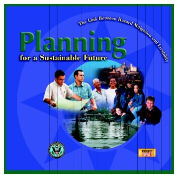 Planning for a Sustainable Future - Federal Emergency ...