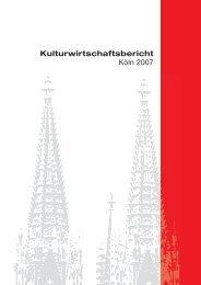 Kulturwirtschaftsbericht Köln 2007 - Creative.NRW