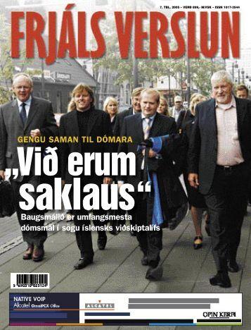 GENGU SAMAN TIL DÓMARA Baugsmálið er umfangsmesta ...