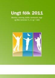 Ungt fólk 2011 : menntun, menning, íþróttir, tómstundir, hagir og ...