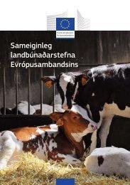Sameiginleg landbúnaðarstefna Evrópusambandsins - Evrópustofa