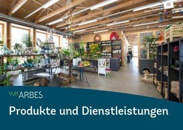 ARBES: Produkte und Dienstleistungen