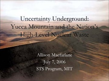 Uncertainty Underground - Yucca Mountain and the Nation's High ...