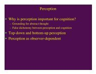 Perception • Why is perception important for cognition? • Top-down ...