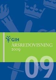 ÅRSREDOVISNING 2009 - GIH