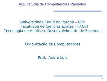 Arquitetura de Computadores Paralelos - Gerds - Universidade ...