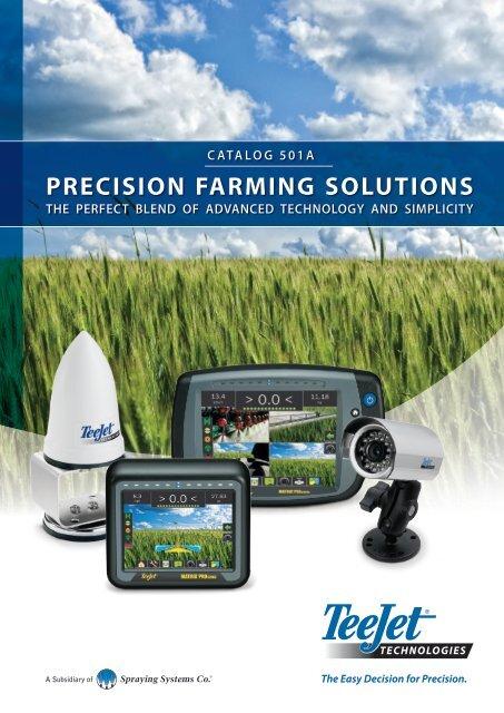 Catalog 501a Precision Farming Solutions - TeeJet