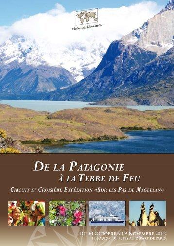 CirCuit et Croisière expédition «sur les pas de Magellan» - Plein Cap