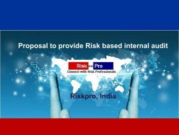 Proposal to provide Risk based internal audit Riskpro, India