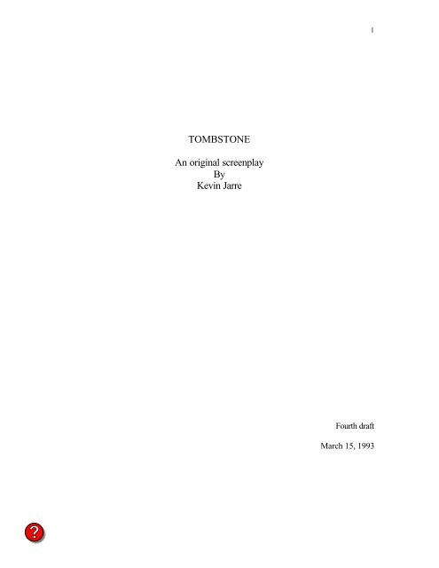 TOMBSTONE An original screenplay By Kevin Jarre - Daily Script
