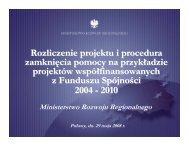 Procedura rozliczania projektu oraz zamknięcia pomocy na ...