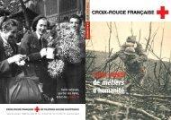 140 ans de métiers d'humanité (PDF, 826 Ko) - Croix-Rouge française