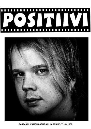 Positiivi 4 / 2008 - Suomen Kameraseurojen Liitto ry