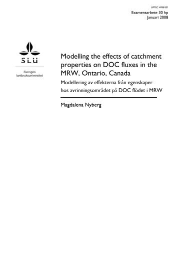 Modelling the effects of catchment properties on DOC fluxes in the ...